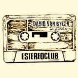 Minimix EstereoClub Radio (DJ Mix by David Van Bylen)