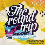 The Round Trip Podcast - Episode 02
