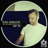 Sven Kerkhoff @ Six Sound Podcast #09 (May)