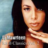 Dj Mawrteen - R&B Classics Vol. 2