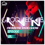 GROOVELYNE - FRONTLYNE RADIO SHOW EP#01