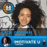 MotivateU! with June Archer Feat. Sade Graham