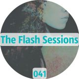 The Flash Sessions 041 -  by Flesher