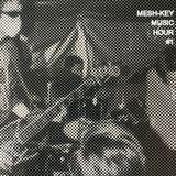 Mesh-Key Music Hour (18.10.18) w/ Justin Simon