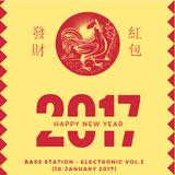 Bass Station - Electronic Music #3 (09-01-2017)
