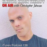 Electro Shock Therapy: ON AIR Episode 138