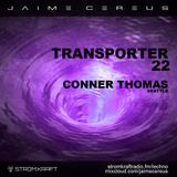 Transporter 22 ft. Conner Thomas @ STROM:KRAFT Radio