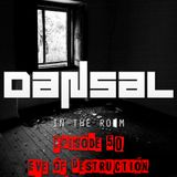 "In The Room 050: Dansal ""Eve Of Destruction"" Mix"