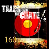 Tales From The Crate Radio Show #160 Part 01
