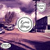 Kronic House Ep. #10