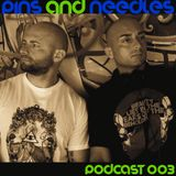 Pins and Needles Podcast 003 // Brothers In Progress