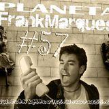 Planeta FrankMarques #57 17maio2012