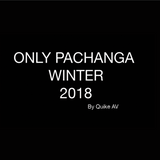 ONLY PACHANGA WINTER 2018 by Quike Av