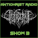 Antichrist Radio: Show 3: Thrash, Speed, Heavy Metal, Pagan Metal