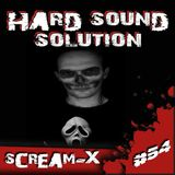 Scream-X - @ Hard Sound Solution Podcast #54