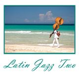 Latin Jazz Two