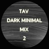 Dark Minimal Mix 2