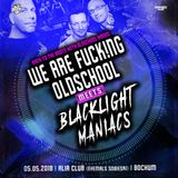 Dj Ron & Baby Raw feat. MC Ike @ We are fucking Oldschool meets Blacklight Maniacs [05.05.2018]