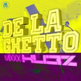 DELAGHETTO mixx by HU3Z