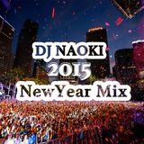 DJ NAOKI 2015NewYear Mix