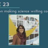 SWR 23: Aakriti Jain on making science writing conversational