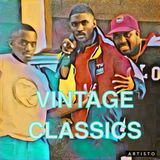 VINTAGE CLASSICS (THE 90'S EDITION) PART 1