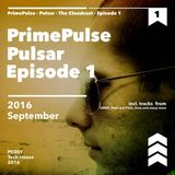 PrimePulse - Pulsar - The Cloudcast - Episode 1 --- FREE DOWNLOAD ---