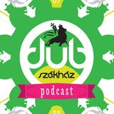 Dub Székház Podcast 027 - Holy Rollerz