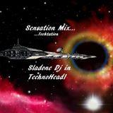 Sensation - Sladone Dj Mixa E Seleziona in TechnoHead