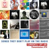 # 74  Songs They Don't Play On The Radio