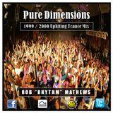 "Rob ""Rhythm"" Mathews - Pure Dimensions [ 1999 / 2000 Uplifting Trance Mix ]"