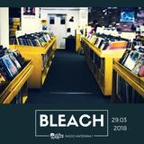 Bleach 29.03.18