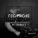 TRS071 Techniche Radioshow: Myxzlplix Live at Blackout II