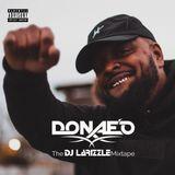 Donae'O - The DJ Larizzle Mixtape [Full Mix]