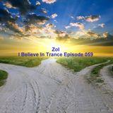 Zol - I Believe In Trance Episode 059