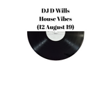 House Vibes 12 August 19