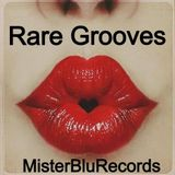 Rare Grooves by MisterBluRecords