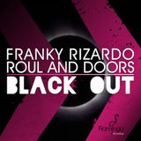 Franky rizardo ft Roul and Doors vs Masters of Work - Blackout work (Dualicious mashup)