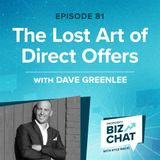 The Lost Art of Direct Offers | EP 81