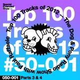 The Dog & Pony Radio Show #092: Top 100 of 2012 (Part 3)