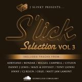 J Slinky presents...S'lick Selection Vol 3