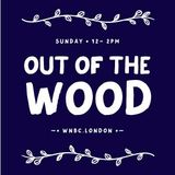 Out of the Wood Show 36 - Demi
