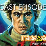 The Rage Select Podcast: Episode 269 with John and Jeff!