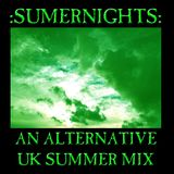 SumerNights: An Alternative UK Summer Mix