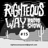 RIGHTEOUS WAY #15 / Righteous Way Selections
