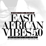 DJ Dyme - East African Vibes 5