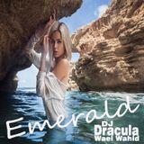 088 WAEL WAHID(DJ DRACULA)  - Emerald
