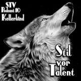 "Nice Mix by SvT Popcast 10 ""Kellerkind"""