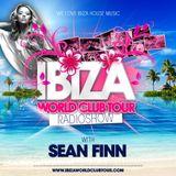 Ibiza World Club Tour - RadioShow with Sean Finn (April 2013)