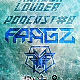 Fragz - HARDER & LOUDER PODCAST #8